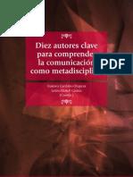 Diez Autores Clave Para Comprender La Comunicación como Metadisciplina