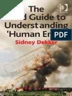 Field Guide to Understanding Human Error [Dekker, 2014]