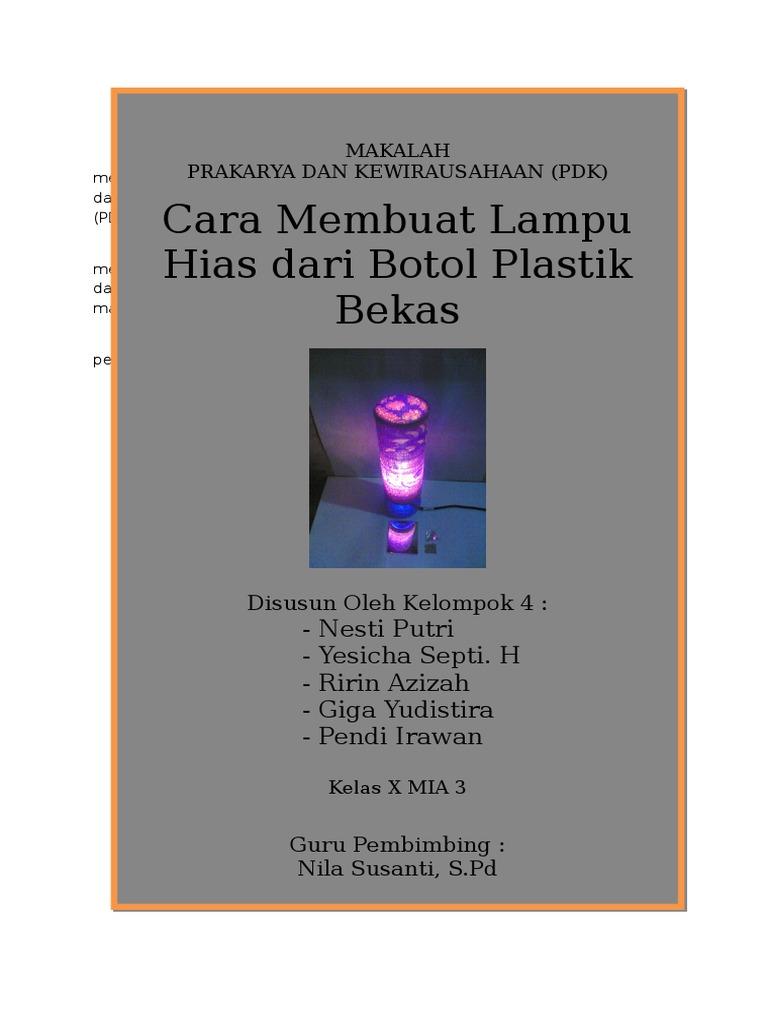 Makalah Prakarya Sma Membuat Lampu Hias Dari Botol Bekas