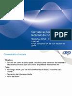 Comunicações Ópticas e a Internet Do Futuro - Versao Final