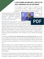 Bruselas Mantiene Que España Incumplirá El Déficit en 2015 y 2016 y Pide Continuar Con Las Reformas