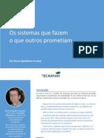 cms_files_5916_1443642474Ebook+-+APS+Os+sistemas+que+fazem+os+que+os+outros+prometiam+-+BrunoFerreira
