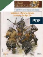 041 Guerreros Medievales 1ros Ejercitos Turcos Otomanos Osprey Del Prado 2007