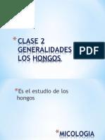 Clase 2 Generalidades de Los Hongos 2015