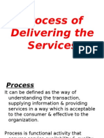 Process of Delivering the Service