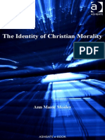 Ann Marie Mealey the Identity of Christian Morality Ashgate New Critical Thinking in Religion, Theology, And Biblical Studies 2008
