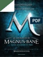 Le Cronache Di Magnus Bane - Cosa Accadde in Perù 1