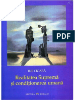 Ilie Cioara-Realitatea Suprema Si Conditionarea Umana