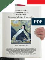 Teresa de Jesús - Santa Inquieta y Andariega