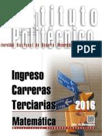 MATEMÁTICA - Ingreso Terciario 2016