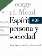 G. H. Mead - La Persona (Espíritu, Persona y Sociedad)
