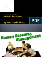 Human Resources-Recruitment and Selection