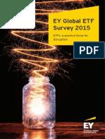 Ey Global Etf Survey 2015 Etfs a Positive Force for Disruption