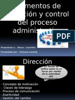 Elementos de Direccion y Control Del Proceso Administrativo