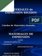 Materiales de Impresión Rígidos