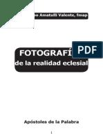 Fotografias de La Realidad Eclesial 2012
