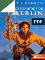 Los Anos Perdidos de Merlin - T. a. Barron