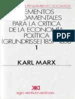 Marx, Karl - Elementos Fundamentales Para La Crítica de La Economía Política (Grundrisse), Tomo I