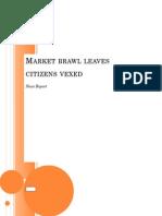 Market Brawl Leaves Citizens Vexed 2