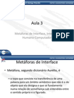 Aula 3 - Metaforas de Interface Interacao Humano-Computador