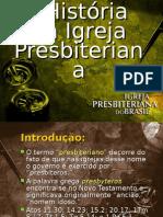 A historia da igreja presbiteriana
