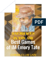 Sacrifices in the Air - Best Games of IM Emory Tate