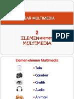 2 Dasar Multimedia Elemen Multimedia 2015.pdf