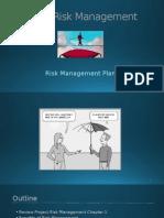 2. Risk Management Plan