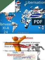 Liberalisation & Globalisation