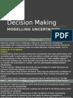 Modelling Uncertainty
