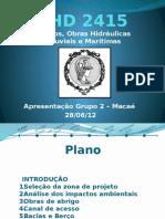 Portos, Obras Hidráulicas Fluviais e Marítimas