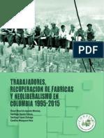 Trabajadores, recuperación de fábricas y neoliberalismo en Colombia 1995-2015