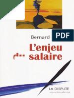 Bernard Friot - L'Enjeu Du Salaire (2012)