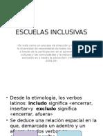 ESCUELAS INCLUSIVAS