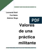Valores de Una Práctica Militante