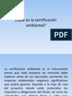 14Qué Es La Certificación Ambiental Octubre 2014