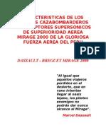 Caracteristicas de Los Aviones Cazabombarderos Interceptores Supersonicos de Superioridad Aerea Mirage 2000 de La Gloriosa Fuerza Aerea Del Peru