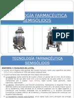 TECNOLOGIA FARMACEUTICA SEMISOLIDOS