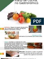 Diccionario de Cocina, Glosario Gastronómico