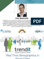 08. Real Time Demographics in Smart Cities_Erez Weinroth_Trendit_Smart City 2015