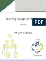 Selecting Design Alternatives
