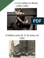Ditadura Civil-militar No Brasil 2