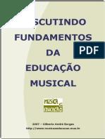 Fundamentos Da Educação Musical - Gilberto Borges