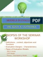 Models in Evaluation