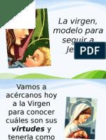 La virgen, modelo para seguir a Jesús