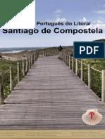 Guia Do Caminho Portugues do Litoral para Santiago de Compostela
