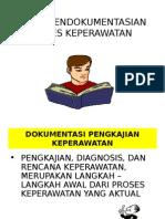 Tehnik Pendokumentasian Proses Keperawatan