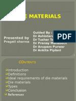 Die Material