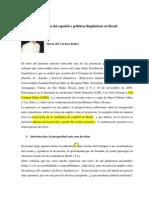 Enseñanzas Del Español y Políticas Linguísticas en Brasil