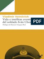 Voinovich, Vladimir - Vida e Insolitas Aventuras Del Soldado Ivan Chonkin